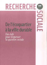 De l'écoquartier à la ville durable. Des clefs pour (re)penser la question sociale