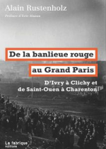 De la banlieue rouge au Grand Paris