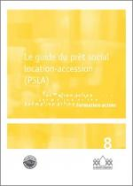 Le guide du Prêt Social Location-Accession (PSLA)- Edition 2016