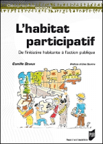 L'habitat participatif. De l'initiative habitante à l'action publique