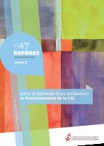 Gérer la demande et les attributions : le fonctionnement de la CAL - Livret 3 - Repères n°47