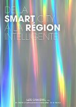 De la smart city à la région intelligente - Cahier de l'IAU n° 174