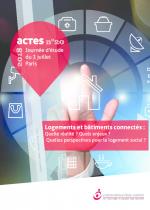 Logements et bâtiments connectés : Quelle réalité ? Quels enjeux ? Quelles perspectives pour le logement social ? - Actes n°20