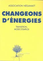 Changeons d'énergies. Transition, mode d'emploi