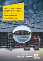 Croissance et recrutements : optimisme ou vigilance ? Real Estate & Urban Employment Monitor – 3e édition