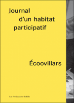 Journal d'un habitat participatif - Ecoovillars