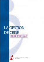 La gestion de crise - Guide pratique