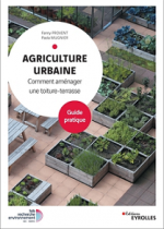 Agriculture urbaine - Comment aménager une toiture-terrasse