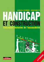 Handicap et construction - Conception inclusive de l'accessibilité - 11è édition