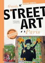 Guide du street art à Paris - Edition 2020
