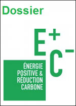 Dossier Energie positive & réduction carbone (E+C-)