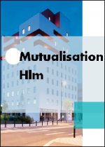 Dossier Mutualisation Hlm