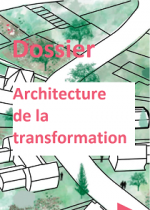 Dossier Architecture de la transformation